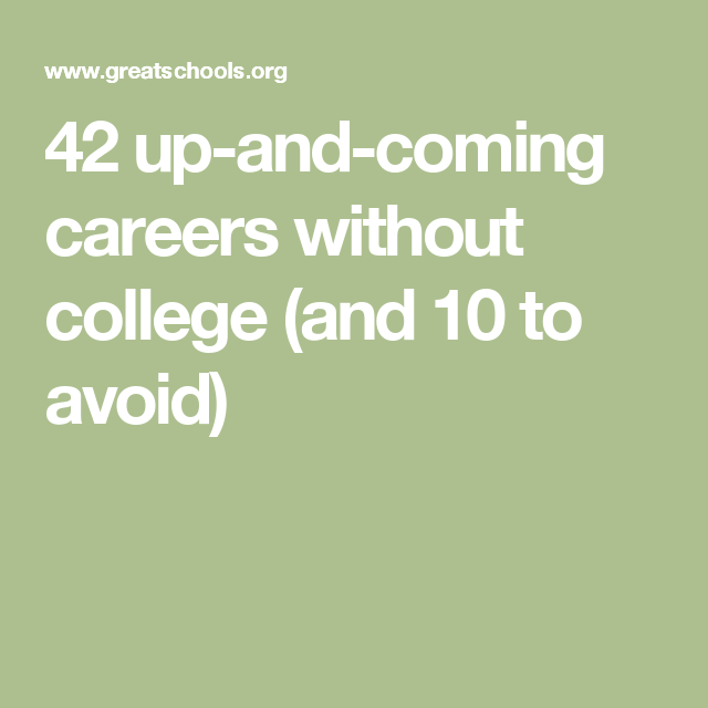 42 Up-and-coming Careers That Don't Require A 4-year