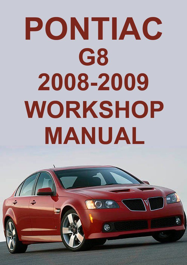 # OFFICIAL WORKSHOP MANUAL service repair FOR PONTIAC G8 2008-2009