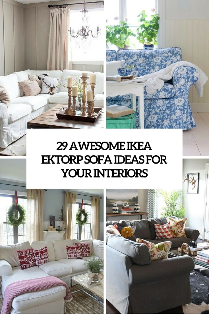 29 Awesome Ikea Ektorp Sofa Ideas For Your Interiors Cover Ektorp Sofa Living Room Sofa Apartment Living Room