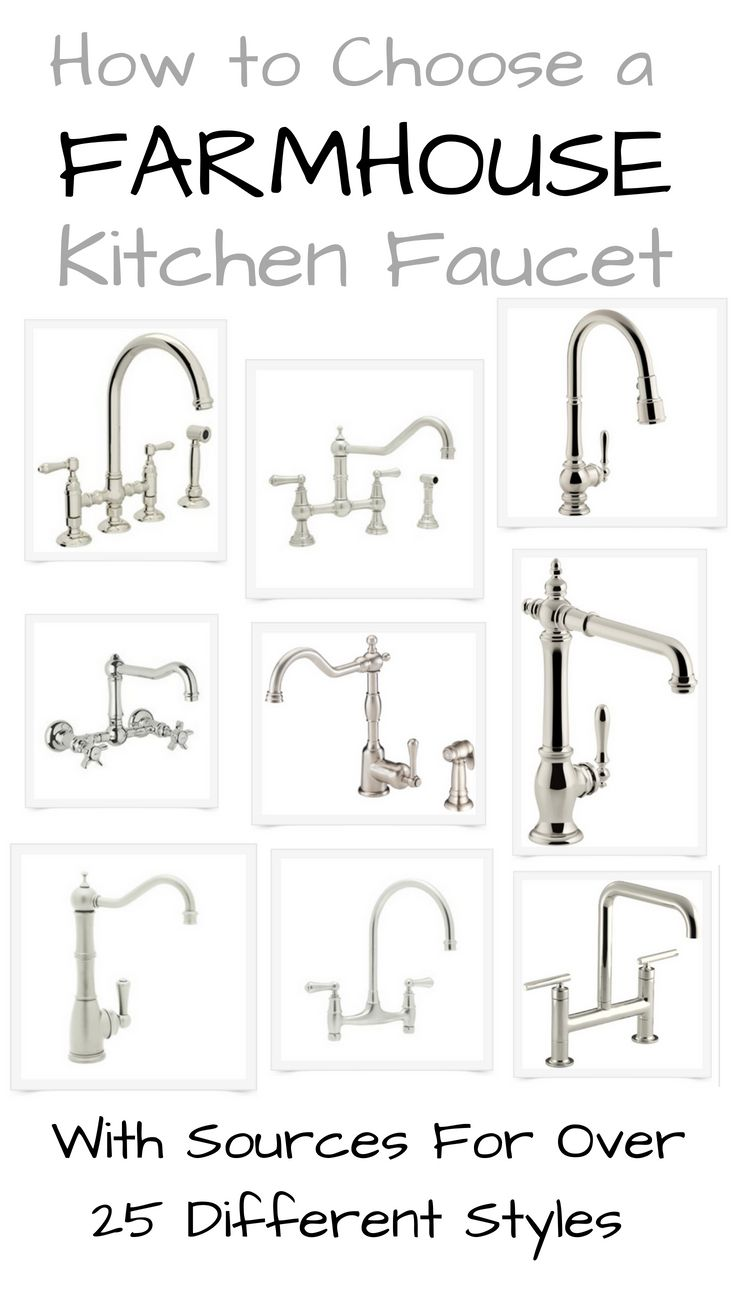 How To Choose A Faucet For Your Kitchen Trendy Farmhouse Kitchen