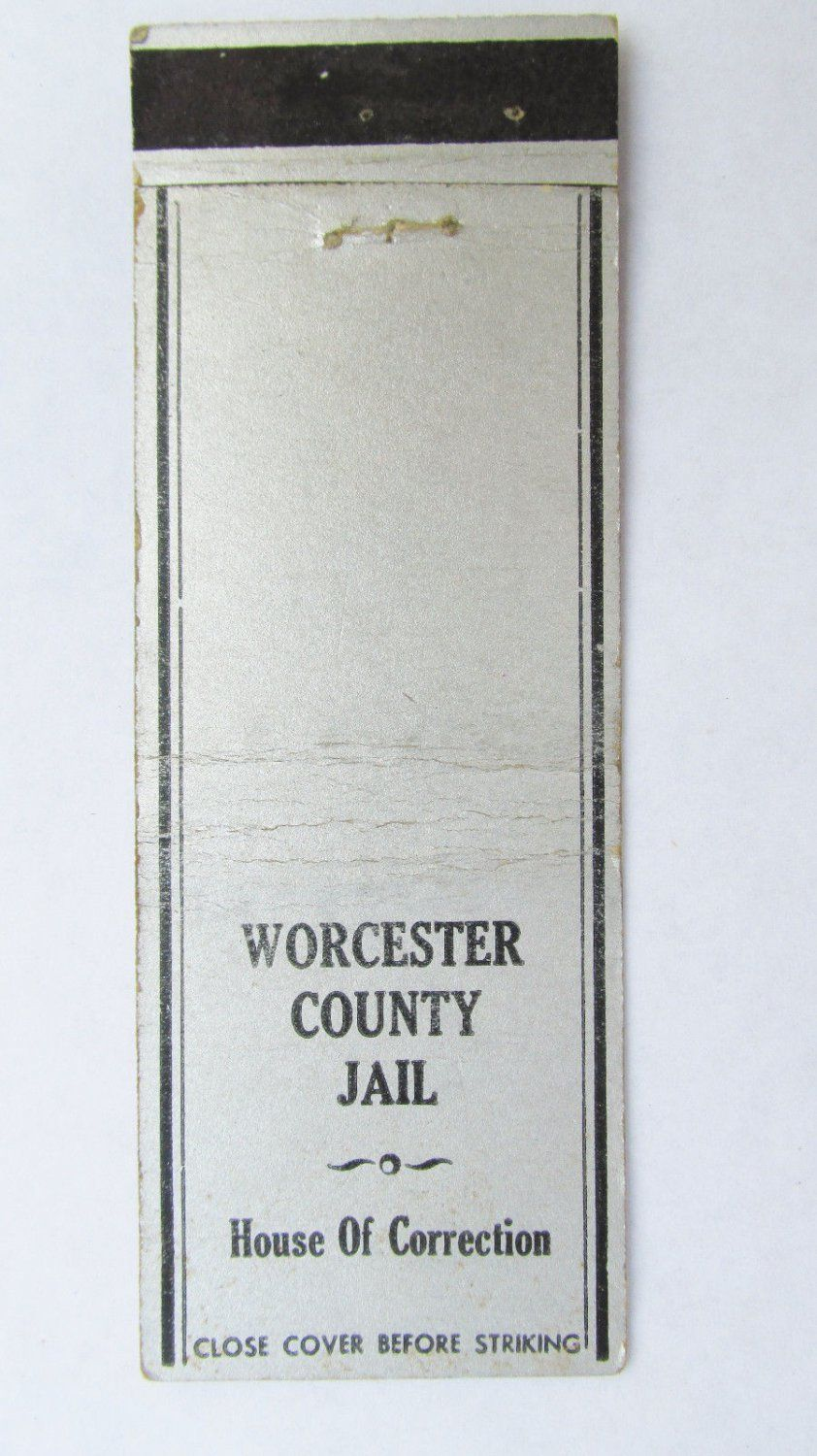 Worcester County Jail House Of Correction 20 Strike Matchbook Cover