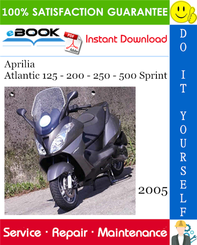 2005 Aprilia Atlantic 125 200 250 500 Sprint Motorcycle Service Repair Manual Aprilia Repair Manuals Repair