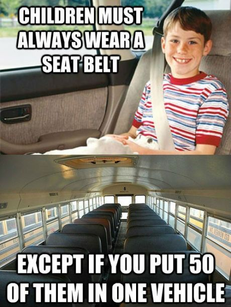 Yeah really! I was just talking about this last week when my grandchildrens school bus was involved in an accident. The kids were all tossed around.