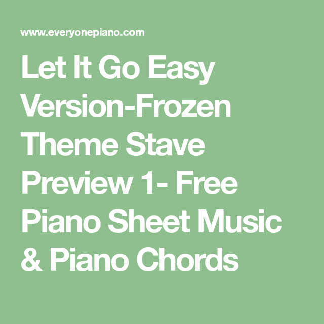 Let It Go Easy Version Frozen Theme Stave Preview 1 Free Piano