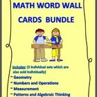 This file is a BUNDLE of all 5 of my Math Word Wall Card Sets.~ Geometry~ Numbers and Operations~ Measurement~ Patterns and Algebraic Thinking...