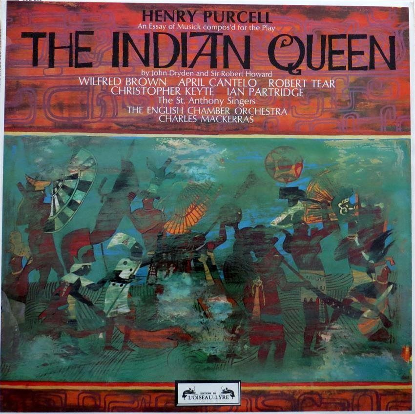 1600s Composer Henry Purcell's The Indian Queen Album cover  L'Oiseau Lyre (Decca) SOL 294 PURCELL The Indian Queen MACKERRAS ECO