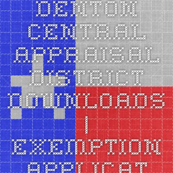 Denton Central Appraisal District - Downloads   Exemption Applications   Forms and Applications