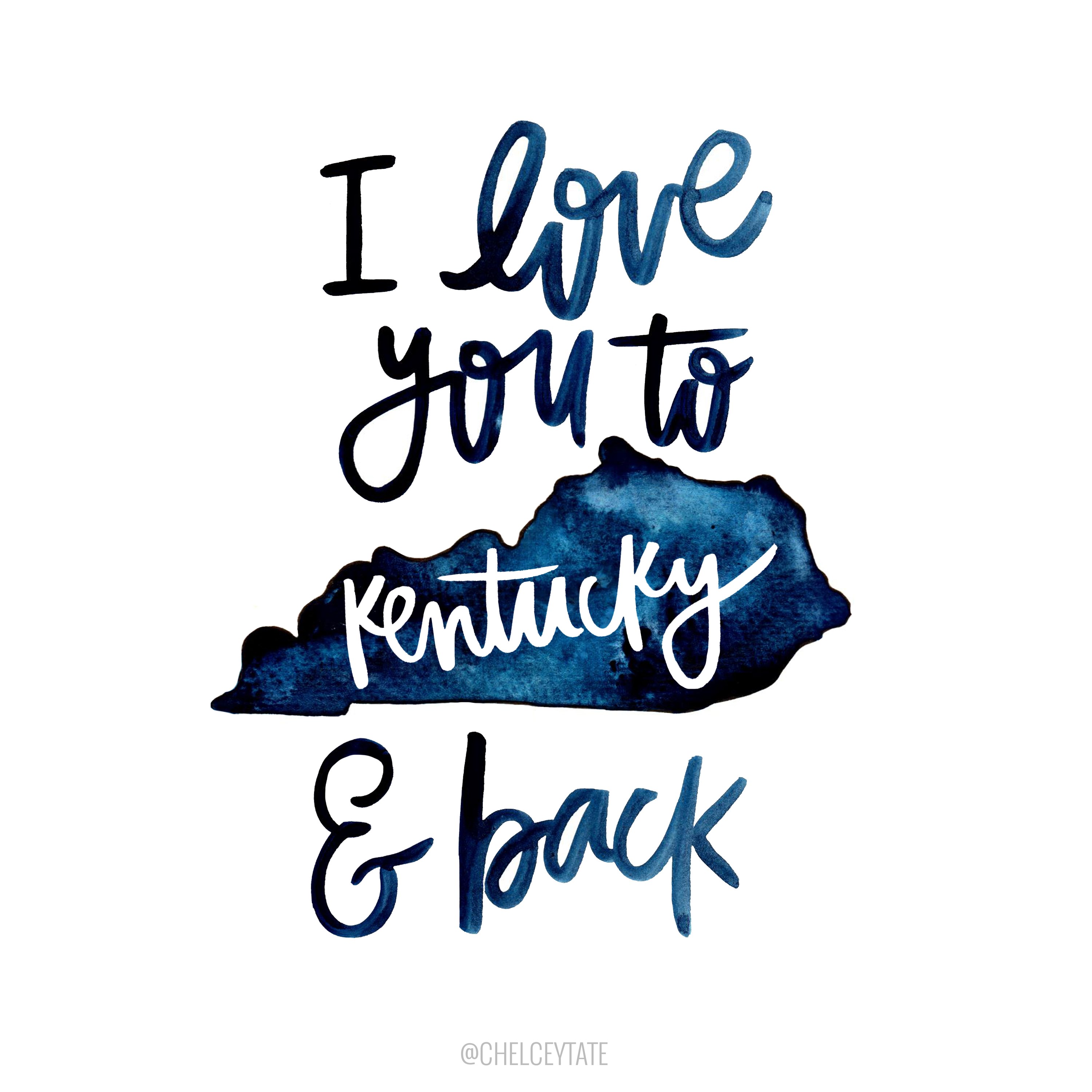 I love you to kentucky back hand lettered and water color home decor print to show kentucky pride gift for kentucky fans chelceytatedesigns com