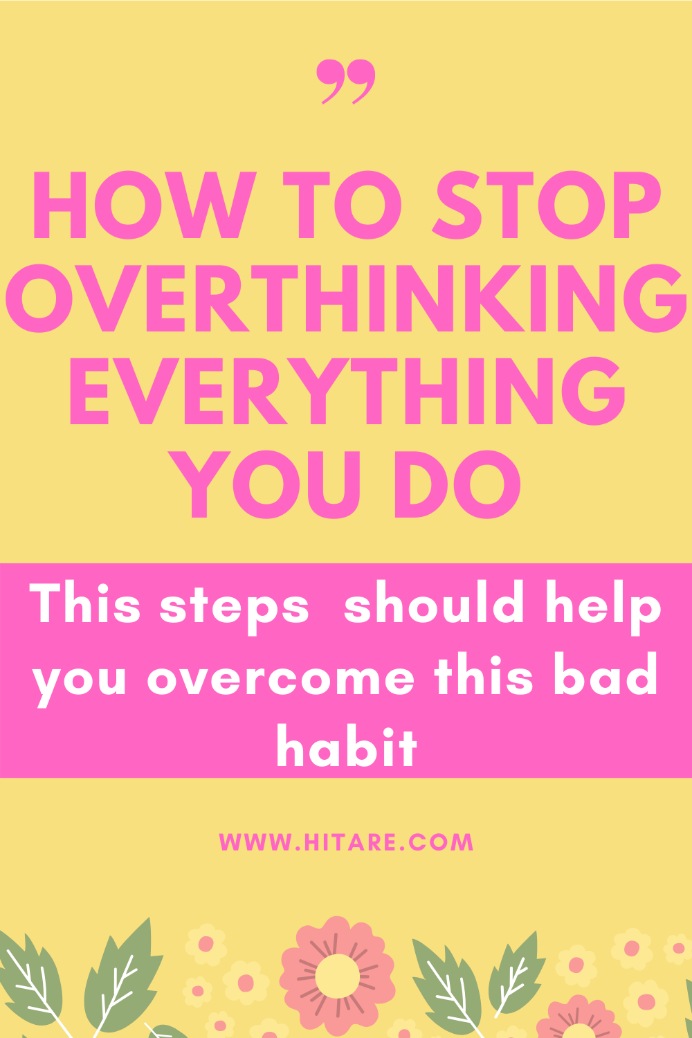 How To Stop Overthinking Everything You Do | Self ...