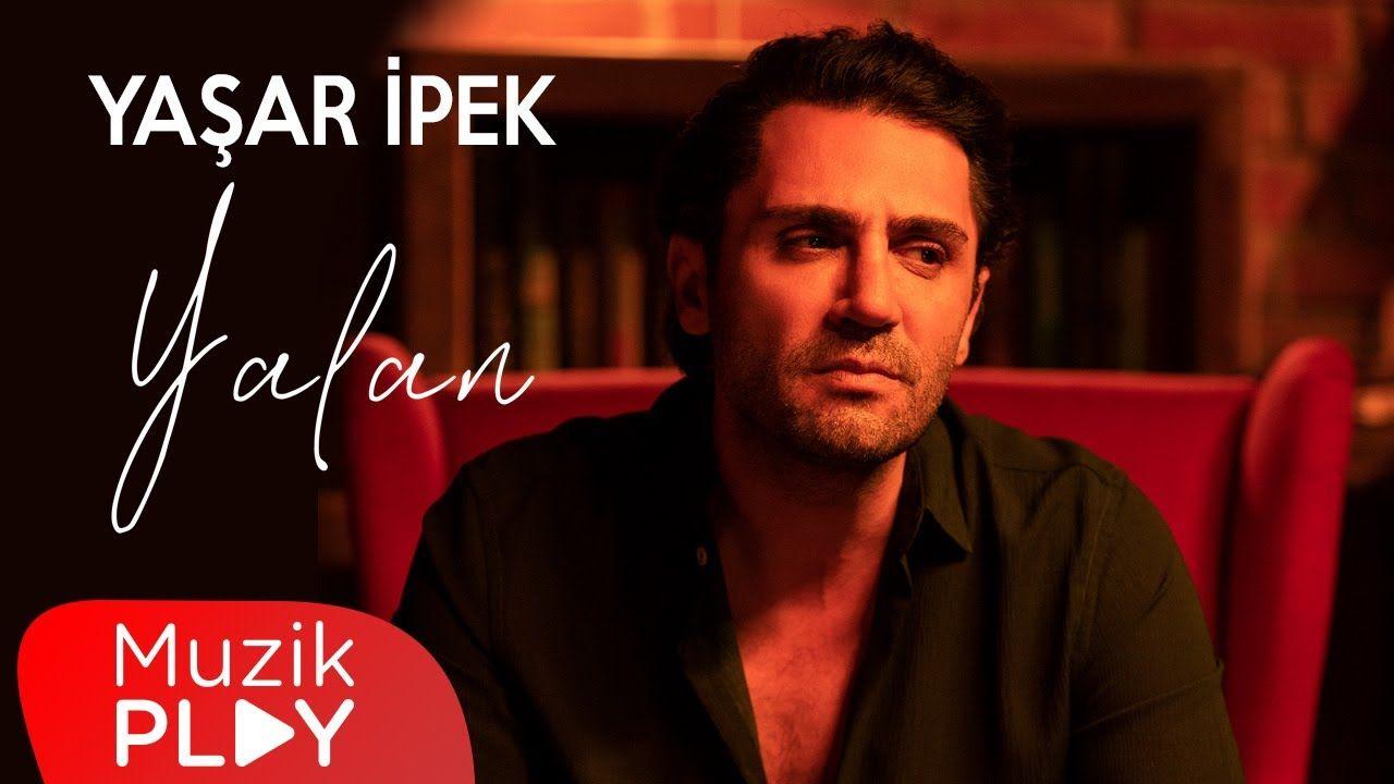 Yasar Ipek Yalan Official Video Youtube In 2021 Youtube Fictional Characters John