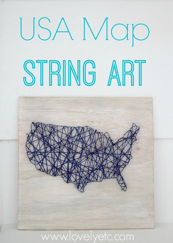 Usa Map List%0A usa map string art Sharing your love for the US with this patriotic string  art DIY