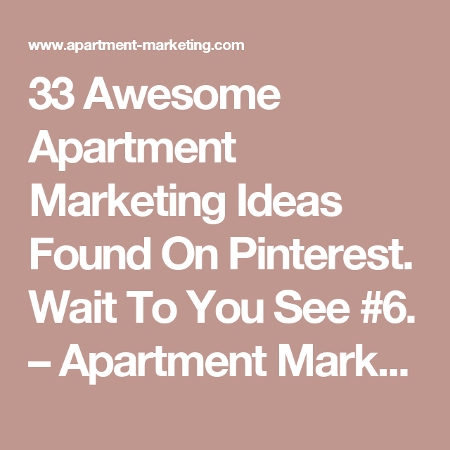 33 Awesome Apartment Marketing Ideas Found On Pinterest