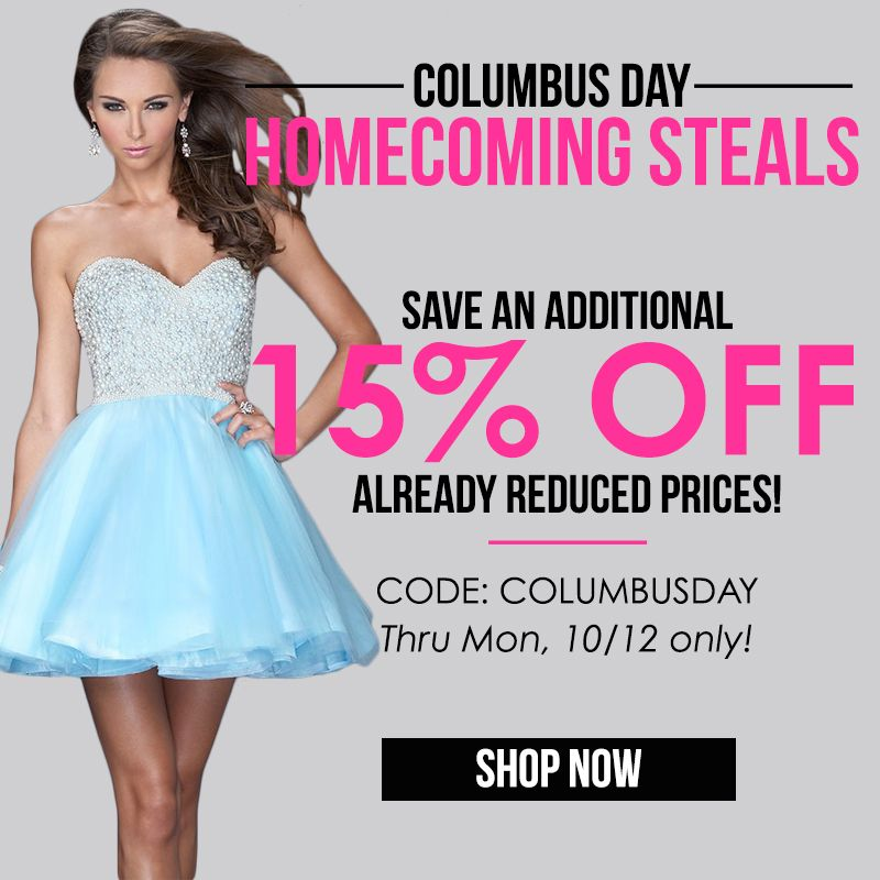 Shop our Columbus Day Sale through Monday, 10/12! #homecoming #prom ...