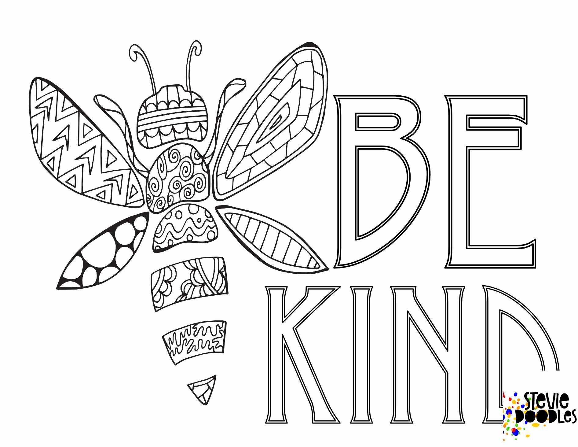 6 Free Be Kind Printable Coloring Pages Stevie Doodles Bee Coloring Pages Crayola Coloring Pages Abstract Coloring Pages