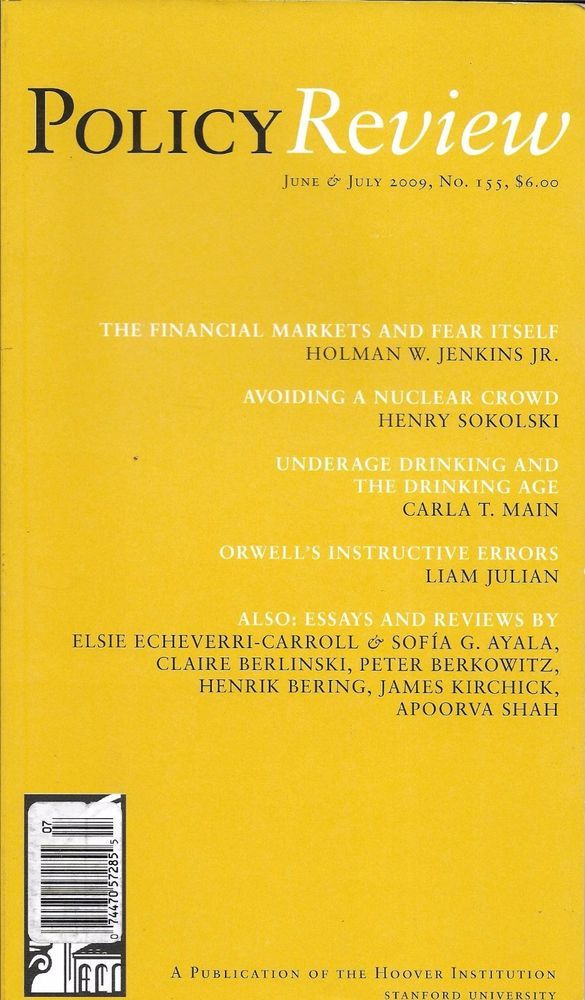 Policy Review Magazine The Financial Market Underage Drinking George Orwell Essay Policies On