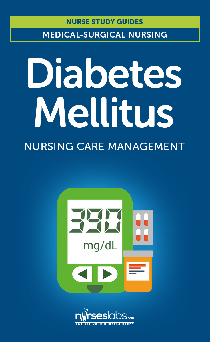 Diabetes Mellitus: Nursing Care Management, Tips, and Study Guide for  Student Nurses.