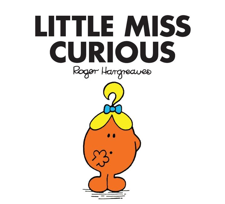 Little Miss Curious by Roger Hargreaves.