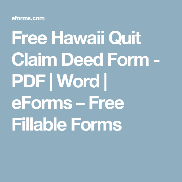 Free Hawaii Quit Claim Deed Form  Pdf  Word  Eforms  Free