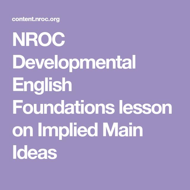 Nroc Developmental English Foundations Lesson On Implied Main Ideas Argumentative Essay Outline Myself Essay Argumentative Essay Topics