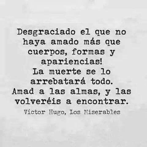 Frases Los Miserables Les Miserables Victor Hugo Y El Alma