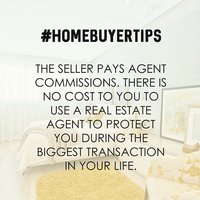 Myth Home Buyers Pay Their Agent And Home Sellers Pay Their Agent