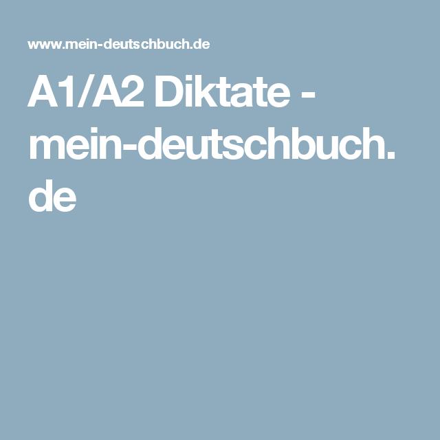 A1/A2 Diktate - mein-deutschbuch.de | Deutsch | Pinterest | Deutsch