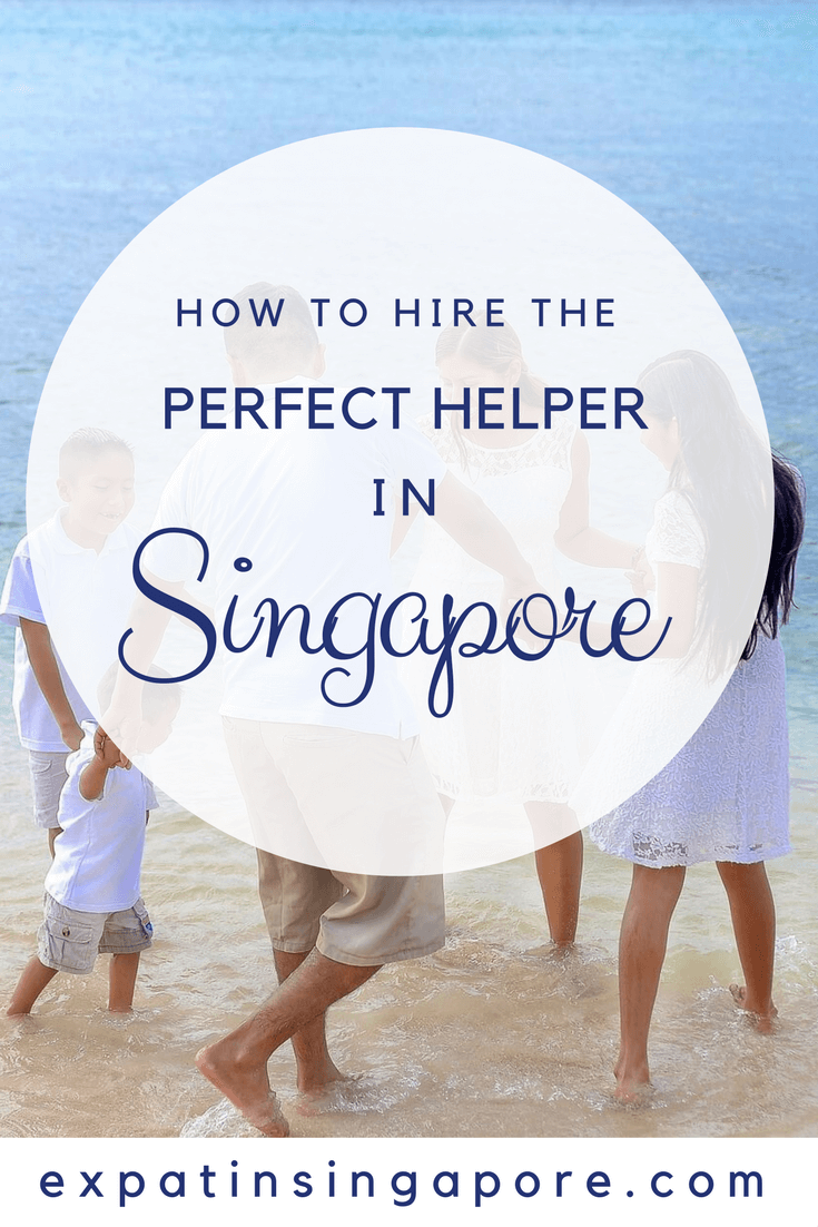 For many expats moving to Singapore the thought of hiring