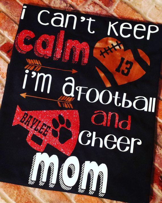 2e09ce68fa20 I can't keep calm i'm a football and cheer mom shirt | Cricut ...