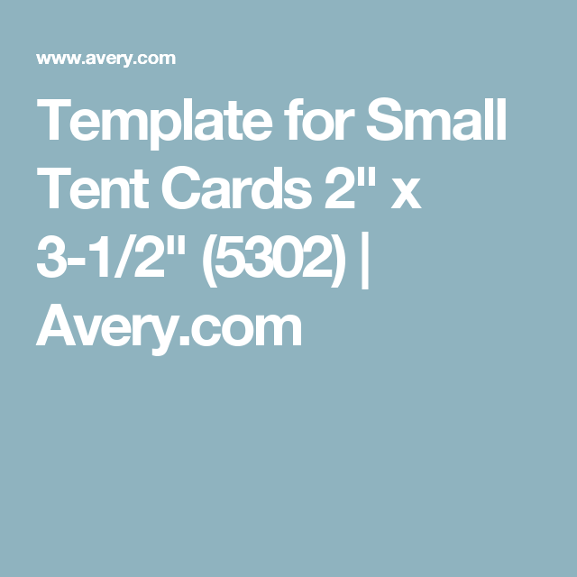 Template For Small Tent Cards 2 X 3 12 5302 Avery