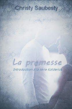 LA PROMESA - PRECUELA SERIE KOLDERICK - CHRISTY SAUBESTY
