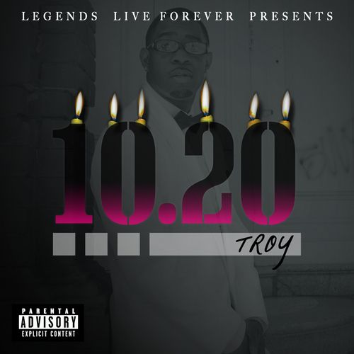 Troy Of Legends Live Forever Brings You 10.20! The New Street Album on his Birthday 10/20. Second Project this year from Troy as he looks to continue to push the Legends Live Forever name to more Success! Guest Appearances include Legends Live Forever Members Lyrical Tone, DB,