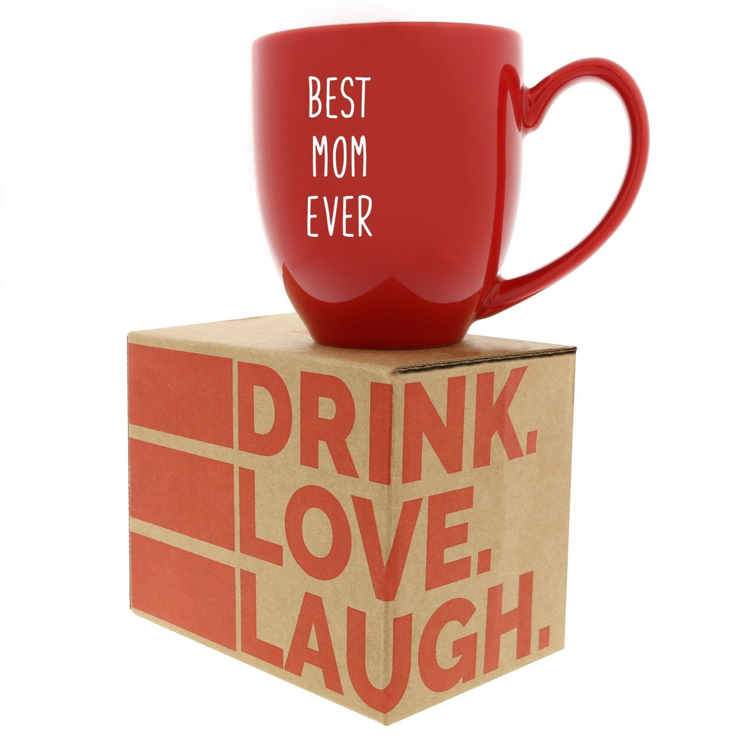 Best Mom Ever Coffee Mug Great Gift For Mothers Day Birthday Christmas Best Ideas Gifts For Women Grandma Mother Day Gifts Best Mom Christmas Gifts For Mom
