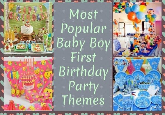 15 Most Popular Baby Boy First Birthday Party Themes First