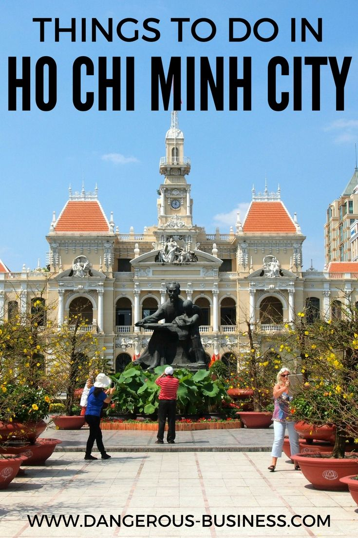things to see and do in ho chi minh city vietnam y travel bucket rh pinterest com ho chi minh city in a day ho chi minh city on a map