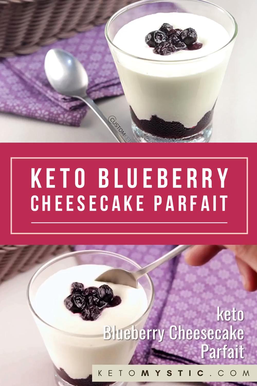 Keto Blueberry Cheesecake Parfait Keto Mystic Video Recipe Video Cheesecake Parfaits Blueberry Cheesecake Keto Recipes Easy
