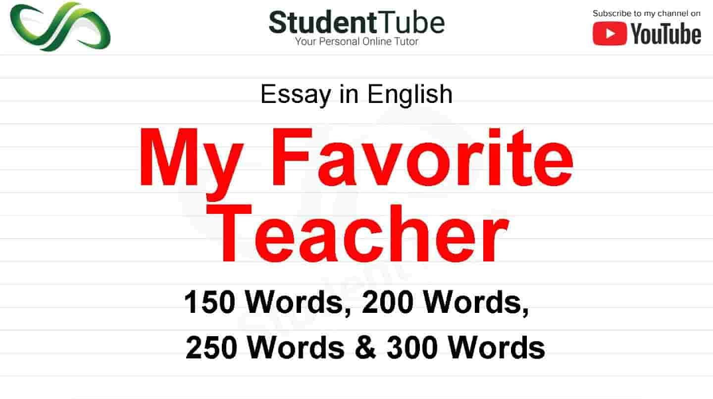 My Favorite Teacher Thing Favourite Essays Essay 10 Line In English For Clas 7 Hindi