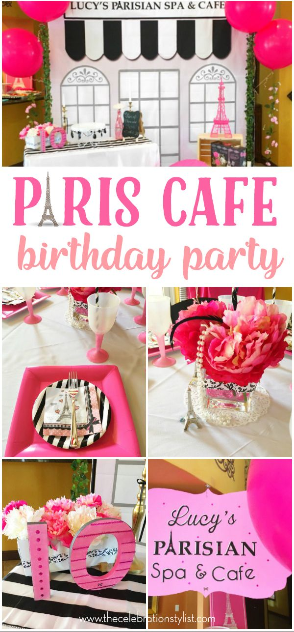 parisian cafe a paris birthday party top party ideas pinterest
