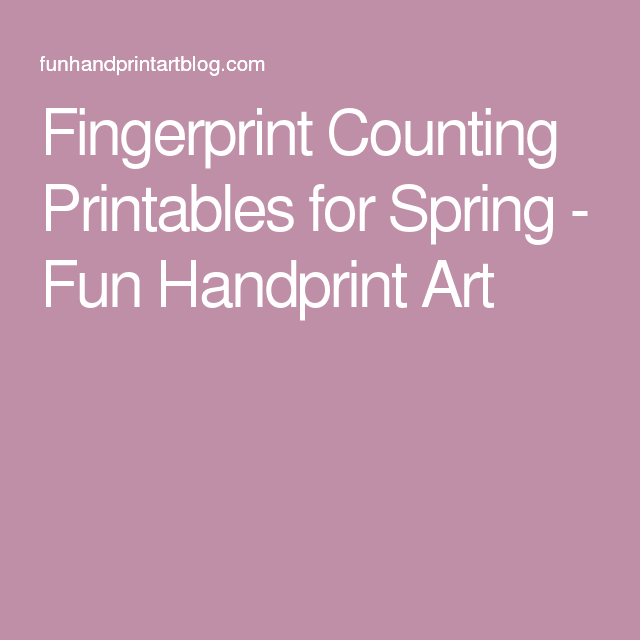 Fingerprint Counting Printables for Spring - Fun Handprint Art
