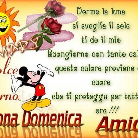 Buona Domenica Amici 7 Buona Domenica Buongiorno E Domenica