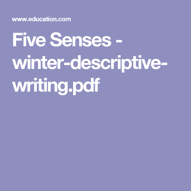 Teaching Essay Writing High School Five Senses  Winterdescriptivewritingpdf Exemplification Essay Thesis also Best Essay Topics For High School Winter Descriptive Writing  Education  Pinterest  Education  Business Essay Sample