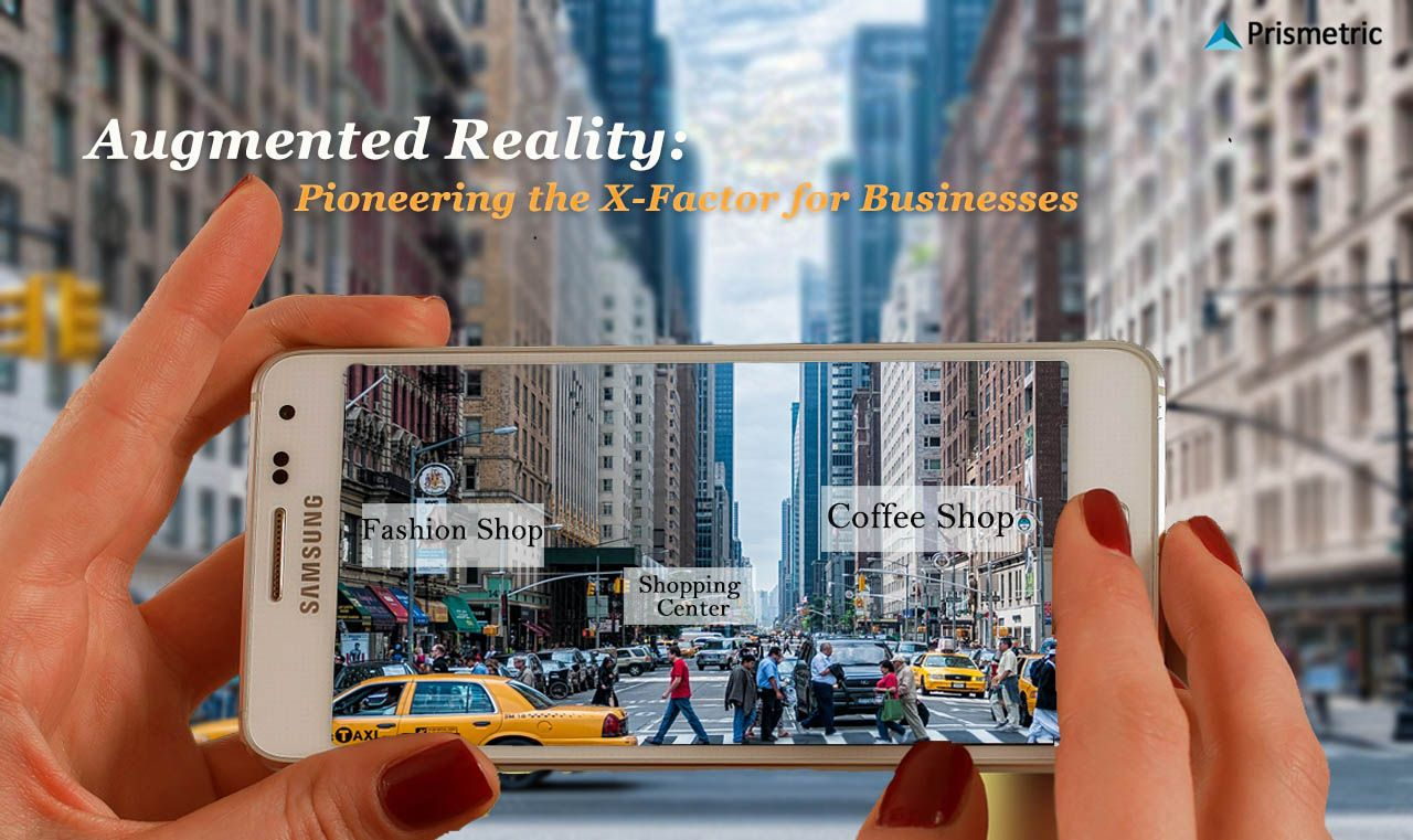 Augmented Reality: Pioneering the X-Factor for Businesses http ...