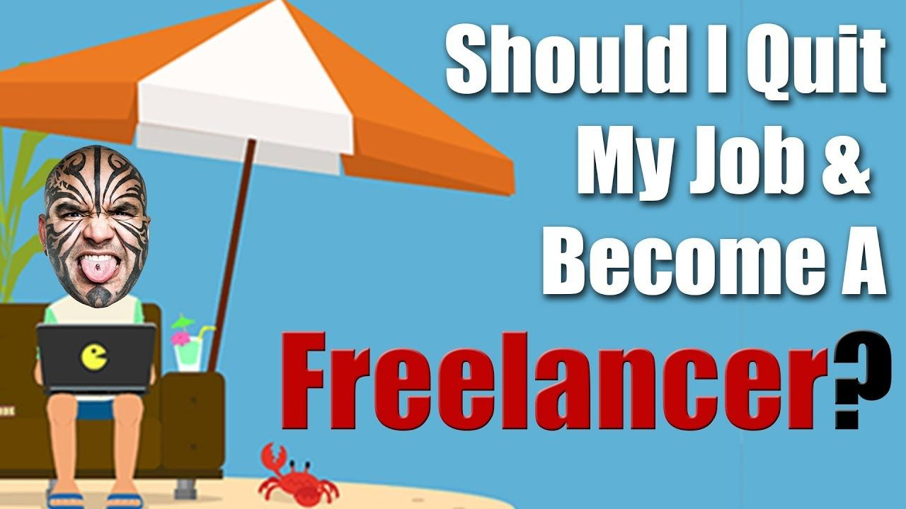 When Should I Quit My Job And A Freelancer? I