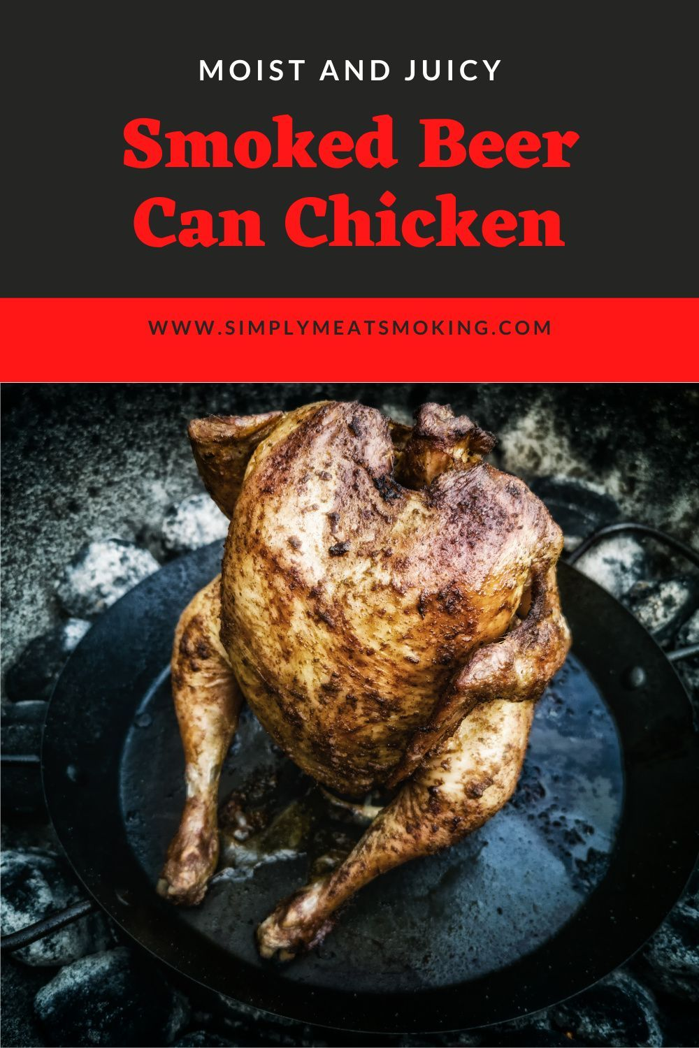 Smoked Beer Can Chicken Recipe With My Family Secret Beer Can Chicken Rub In 2021 Smoked Beer Can Chicken Canned Chicken Beer Can Chicken Grill