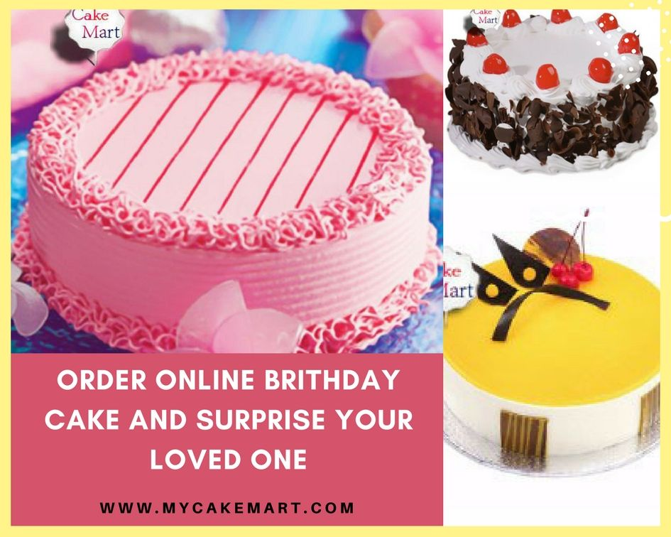 Order Online Cake Anytime On The Special Occasion And Surprise Your Loved Ones At Midnight