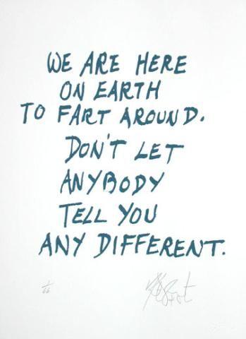 Kurt Vonnegut Kurt Vonnegut Wisdom And Thoughts
