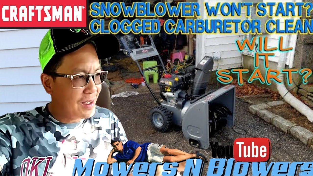 NEW CRAFTSMAN SNOWBLOWER WONT START CARBURETOR ETHANOL
