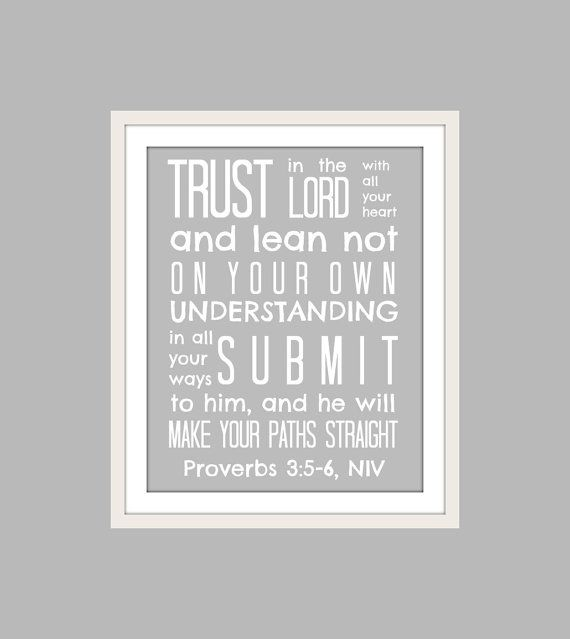 Trust in the Lord Wall Art Print Professional grade paper - Archival ink 8 x 10 text; 8.5 x 11 paper $12
