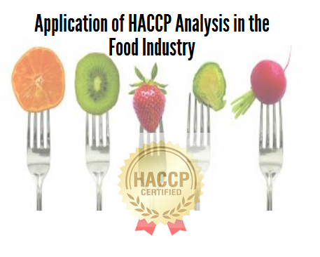 Application of HACCP Analysis in the Food Industry