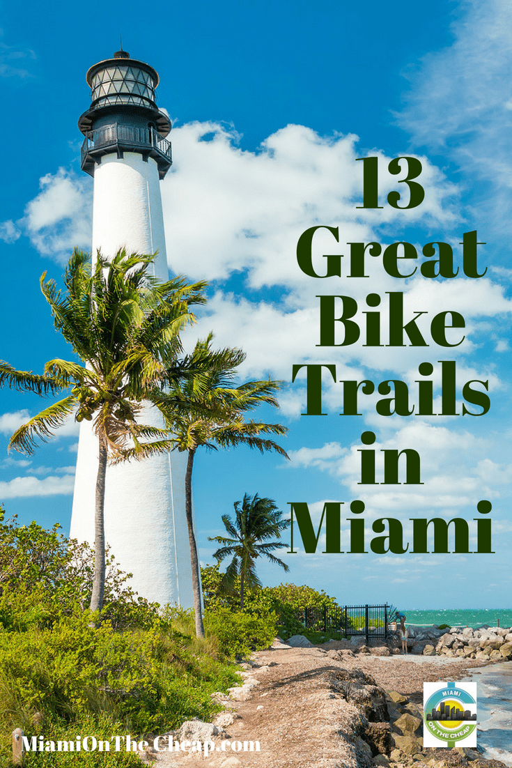 Miami On The Cheap >> Fl 13 Free And Cheap Bike Trails In Miami Dade Miami On The Cheap