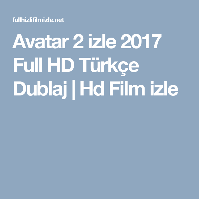 Avatar 2 Full Movie Hd: Avatar 2 Izle 2017 Full HD Türkçe Dublaj